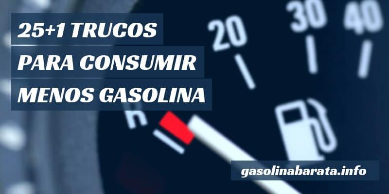 Cómo gastar menos gasolina